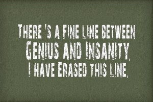 genius insanity