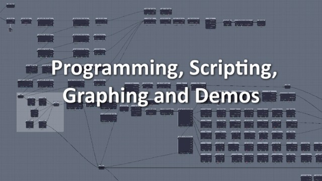 Programming, Scripting, Graphing and Demos