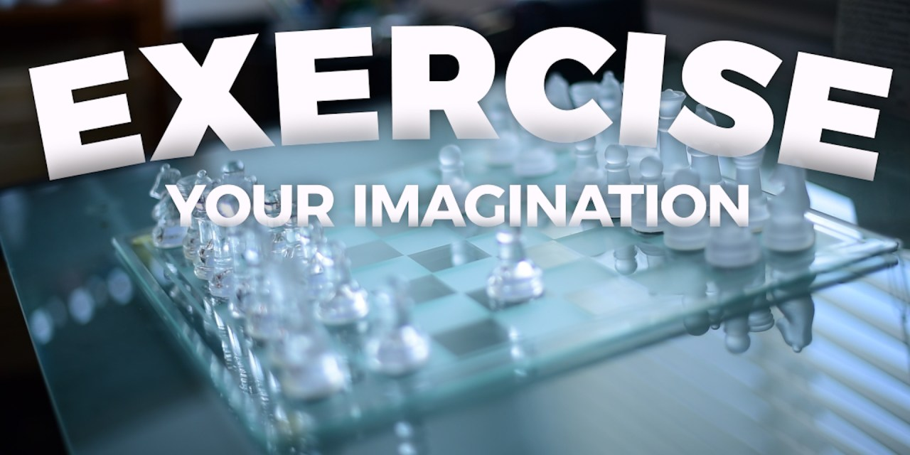 Exercising Imagination