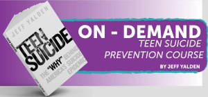 On Demand Teen Suicide Prevention Course