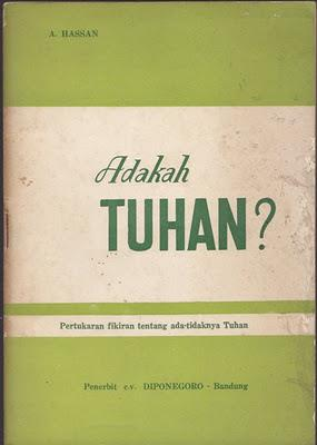 """Buku Adakah Tuhan"" yang mencatat perdebatan  antara Ust A. Hassan dengan seorang atheis. Sumber foto: Islampos.com"