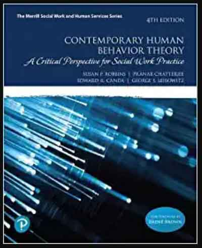 This Image of Contemporary Human Behavior Theory: A Critical Perspective for Social Work Practice Theory 4th Edition, pdf, ebook and free download by Susan Robbins