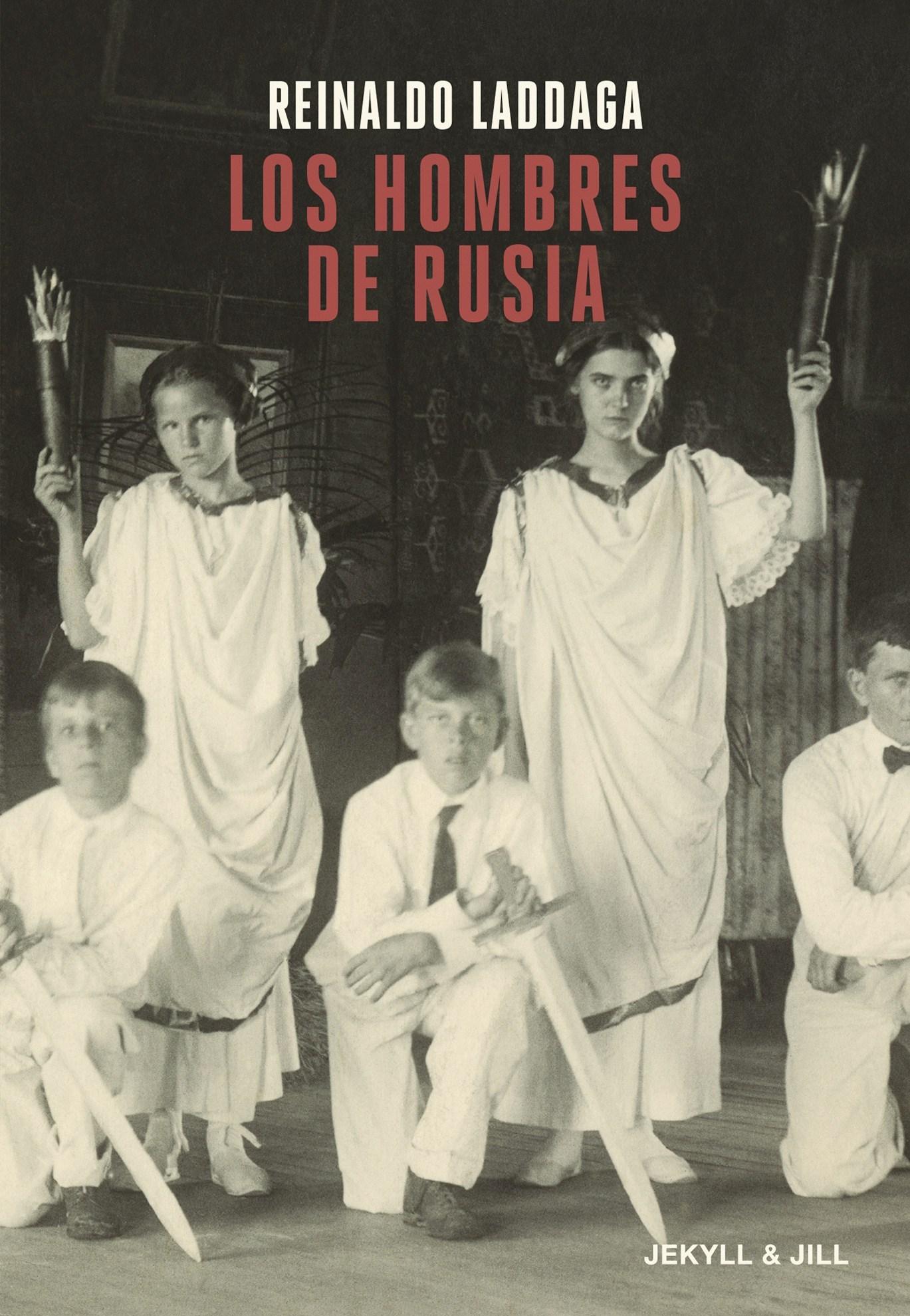 Resultado de imagen de los hombres de rusia laddaga