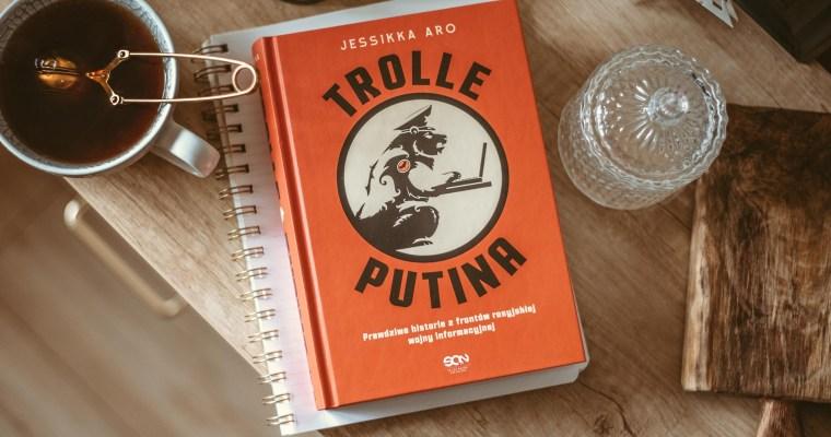 Trolle Putina – Jessikka Aro