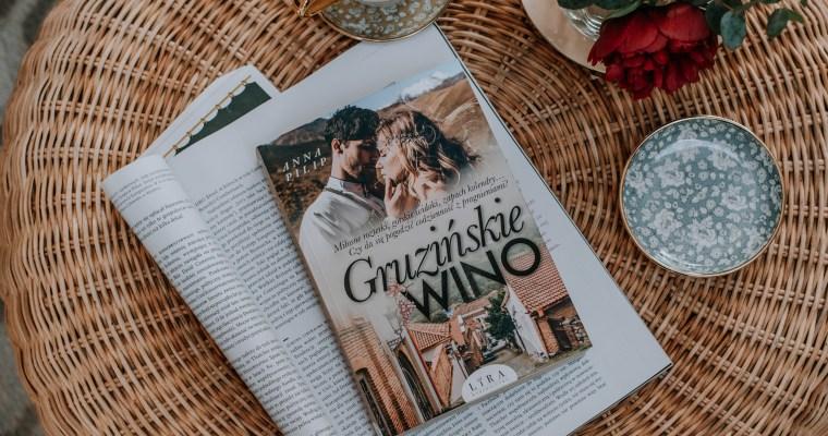 Gruzińskie wino – Anna Pilip