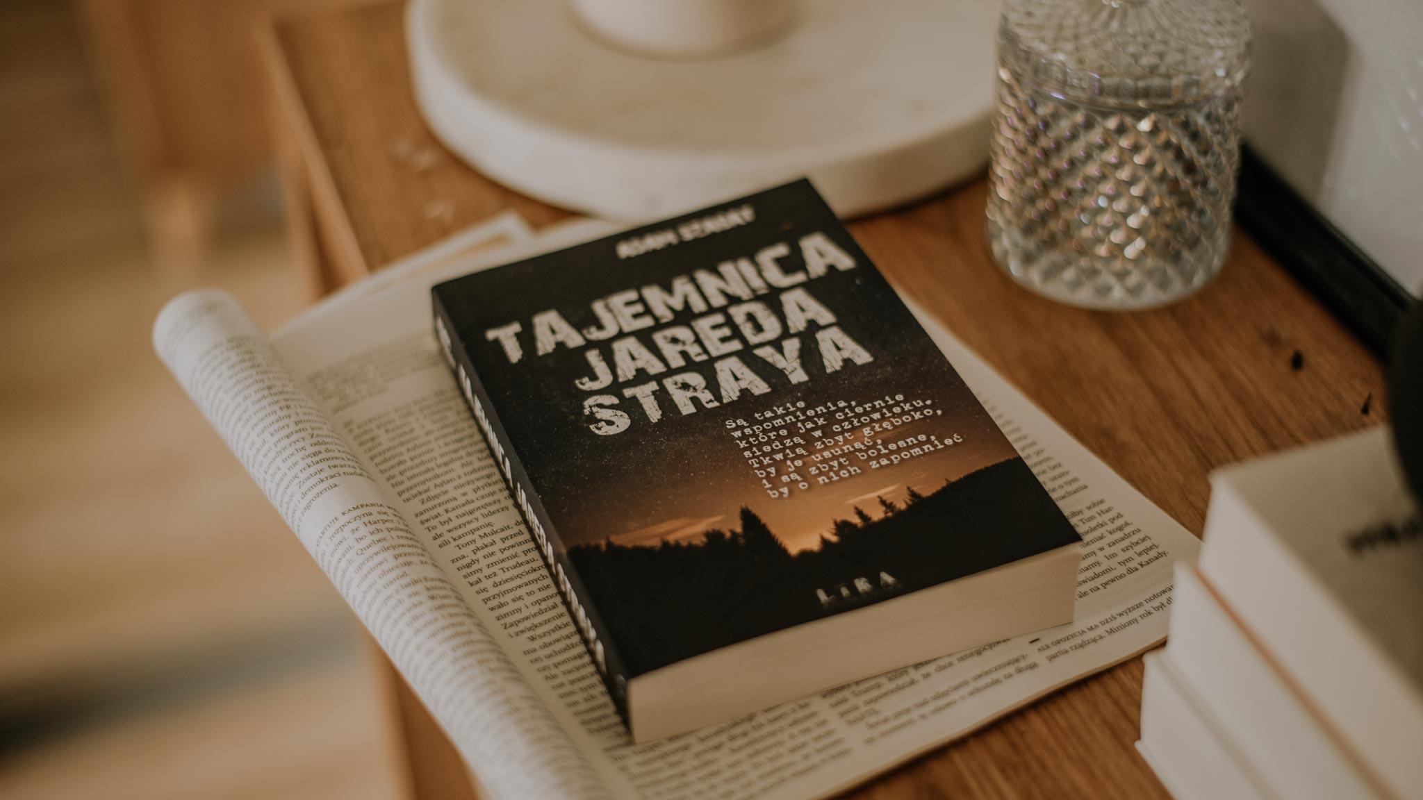 Tajemnica Jareda Straya – Adam Szabat