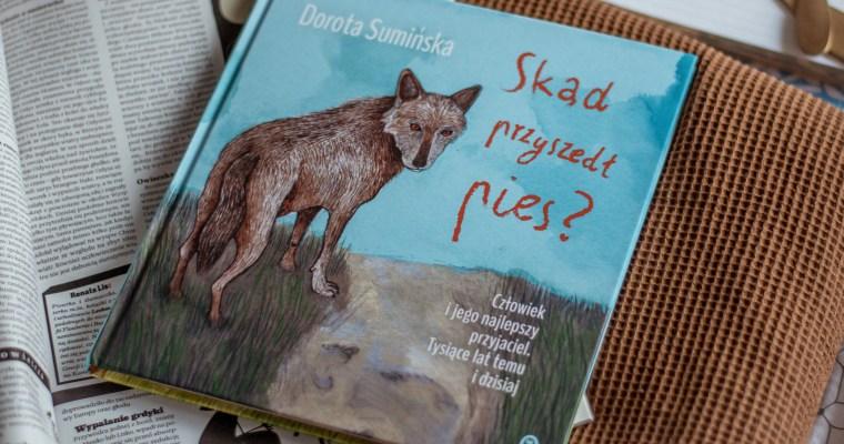 Skąd przyszedł pies – Dorota Sumińska