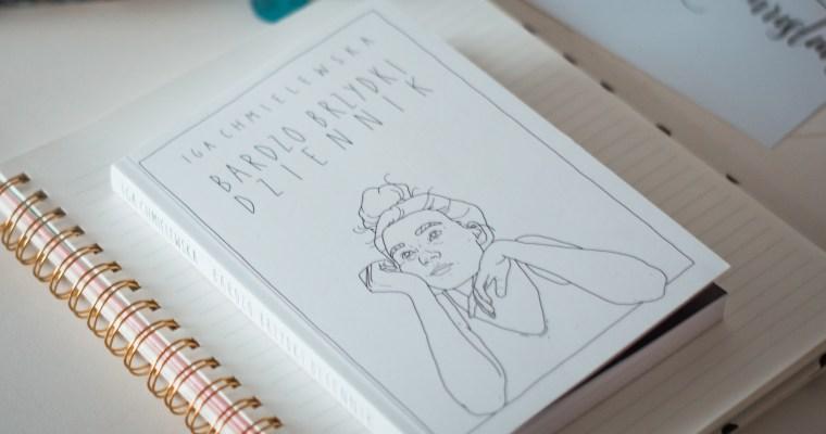 Bardzo brzydki dziennik – Iga Chmielewska