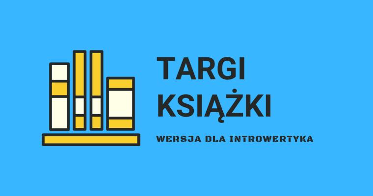 Targi książki – wersja dla introwertyka
