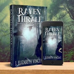 Raven Thrall, J. Elizabeth Vincent, fantasy novel, epic fantasy, Legends of the Ceo San