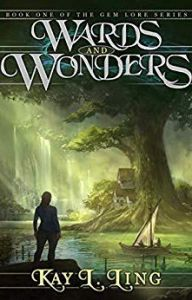 wards and wonders by kay l ling