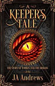 A Keeper's Tale by JA Andrews