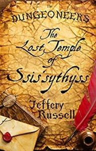 The Lost Temple of Ssis'sythyss by Jeffrey Russell