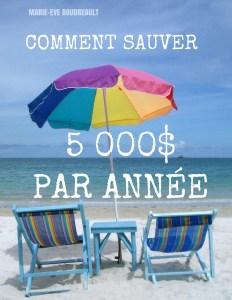image comment sauver 5 000$ par année guide ebook gratuire, blog marie-eve boudreault auteure et blogueuse du québec