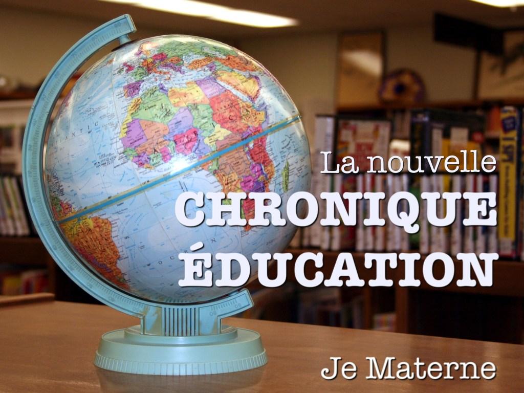 La nouvelle chronique éducation, Blog Je Materne