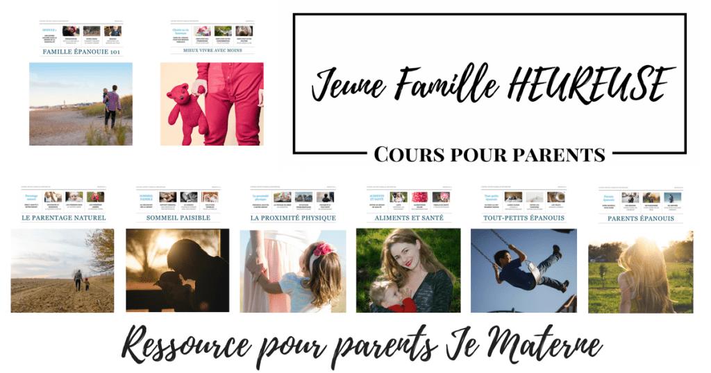 Cours pour parents Jeune Famille HEUREUSE, Ressource parentale Je Materne - Spécial lancement!
