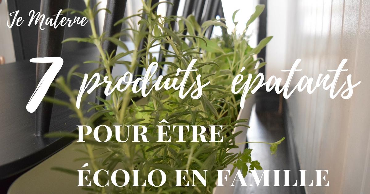 Produit écologique: 7 produits épatants pour être écolo en famille