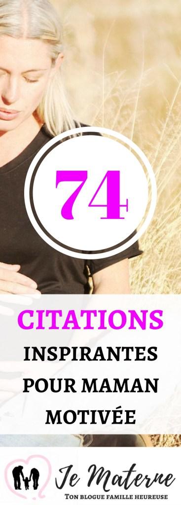 74 CITATIONS POUR MAMANS
