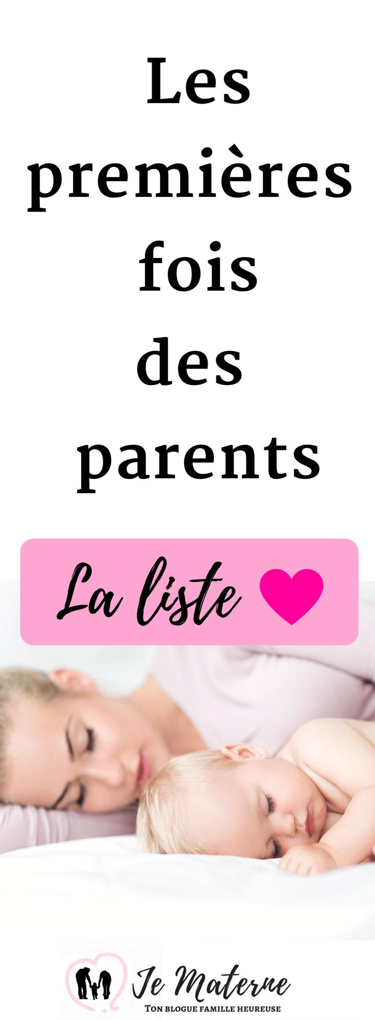Les premières fois des parents- LA liste! À LIRE SUR JE MATERNE