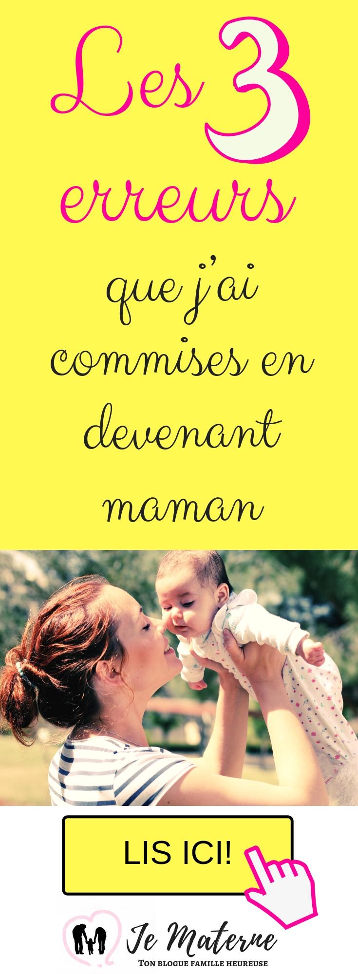 Les 3 erreurs que j'ai commises en devenant maman - à lire absolument sur JeMaterne.com #viedemaman #maman #bébé #enfants http://jematerne.com/2018/09/13/les-3-erreurs-que-jai-commises-en-devenant-maman