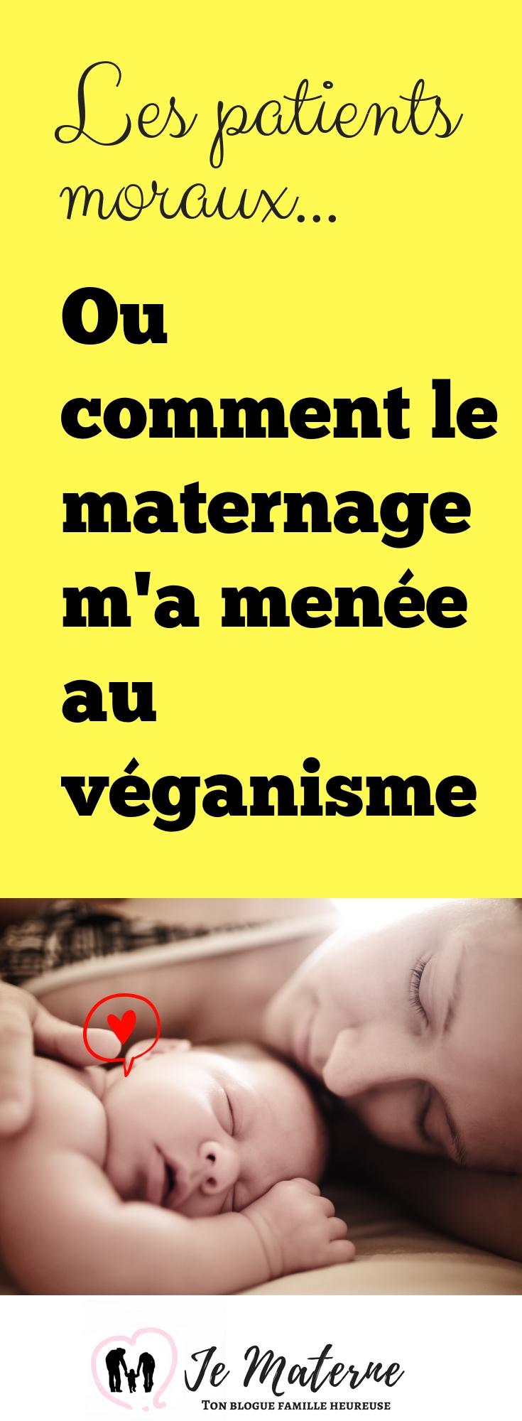 À LIRE ABSOLUMENT! Les patients moraux (ou comment le maternage m'a menée au véganisme) - Lis tout ici: JeMaterne.com #végane #maman #maternage #bébé #végé #véganisme #vegan