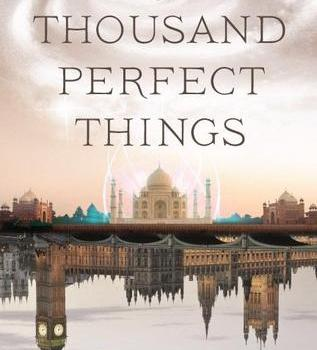 Book Review and Blog Tour: A Thousand Perfect Things by Kay Kenyon