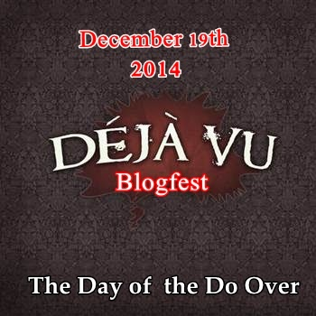 Deja Vu Blogfest 2014 – today for one day only!