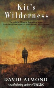 cover for Kit's Wilderness by David Almond