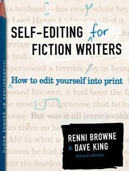 Book Review | Self-Editing for Fiction Writers by Renni Browne and Dave King