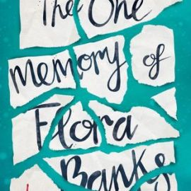 Book Review   The One Memory of Flora Banks by Emily Barr
