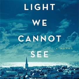 Book Review |  All the Light We Cannot See
