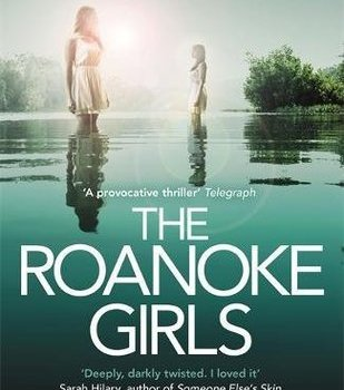 Book Review   The Roanoke Girls by Amy Engel