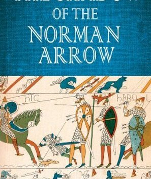 Book Review | The Shadow of the Norman Arrow