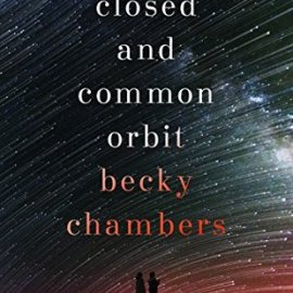 Book Review | A Closed and Common Orbit (Wayfarers 2)