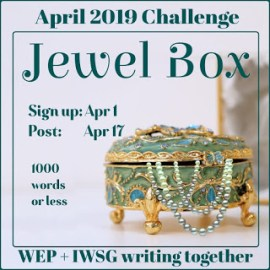 Jewel Box | #WEP-IWSG flash fiction #AtoZchallenge