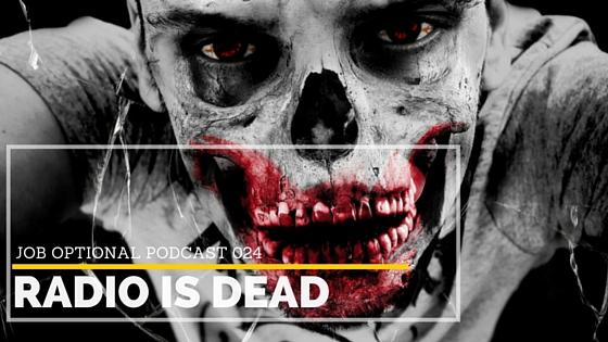 Radio is Dead Job Optional Podcast 024 with Jenae Nicole