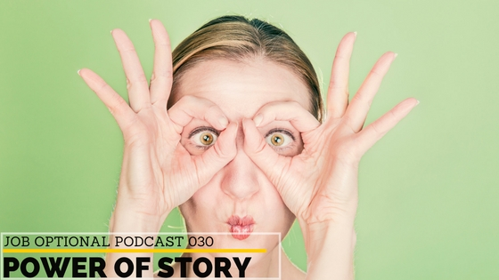 Power of Story on Job Optional Podcast with Jenae Duarte