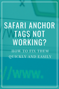Safari Anchor Tag Not Working?