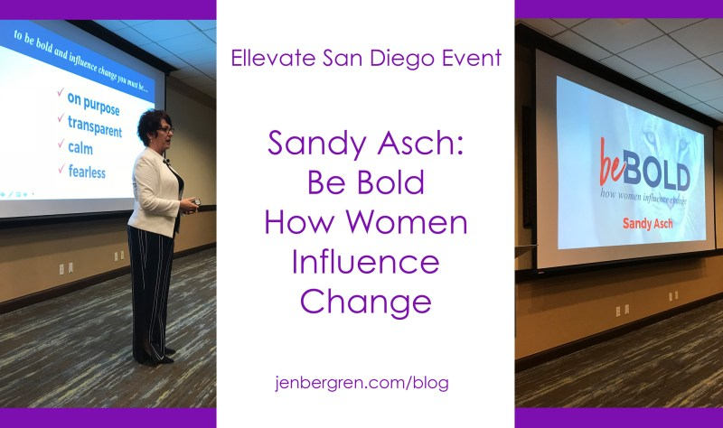 Ellevate San Diego Sandy Asch Be Bold