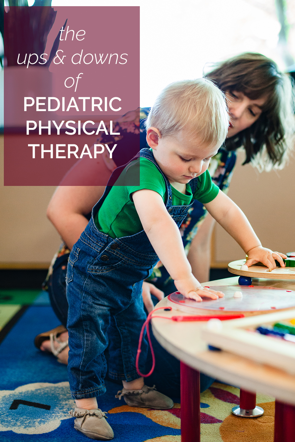Our boy is nearly 18 months and still isn't walking. What's it like to have a toddler in physical therapy? I'm sharing some of the ups and downs from our experience.