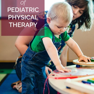 Pediatric Physical Therapy, Part 2: The Ups + Downs