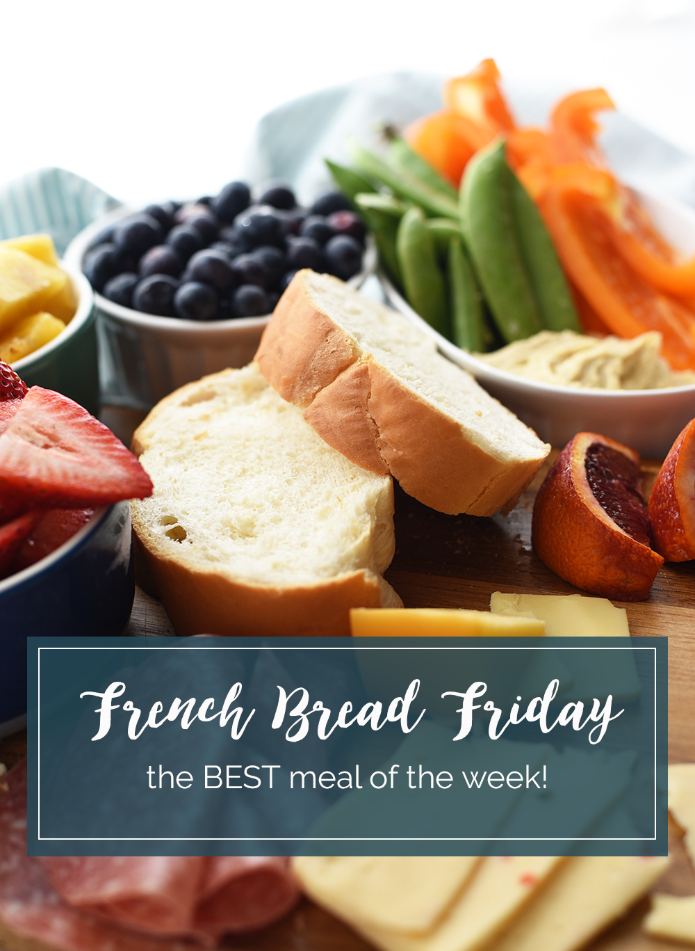 French Bread Friday is one of my favorite family traditions and the easiest meal of the week
