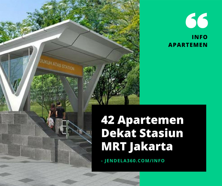 42 Apartemen Dekat Stasiun MRT Jakarta