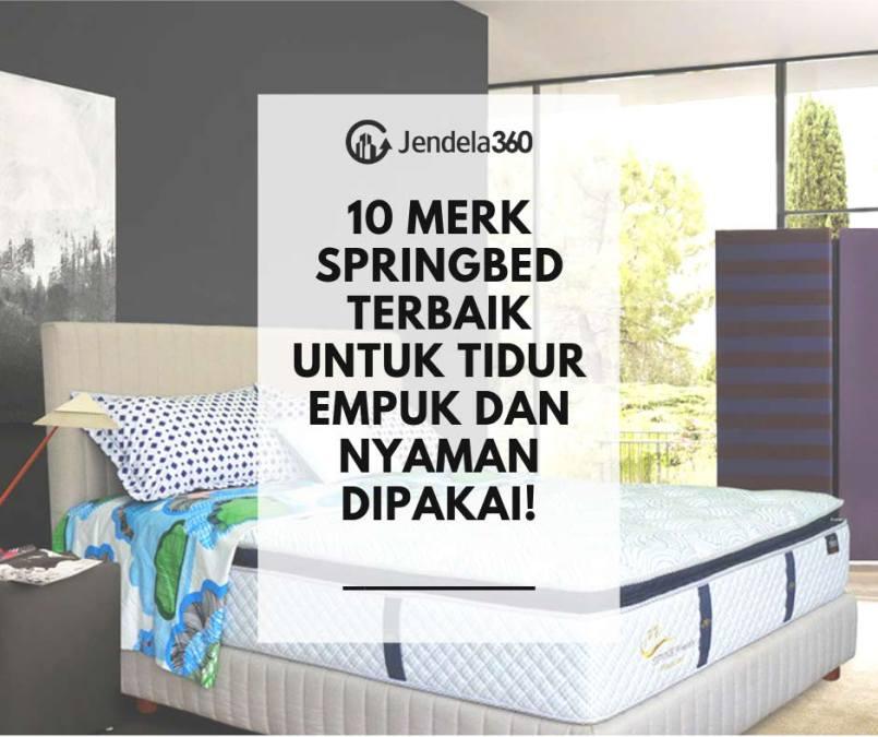 10 Merk Springbed Terbaik untuk Tidur, Empuk dan Nyaman Dipakai!