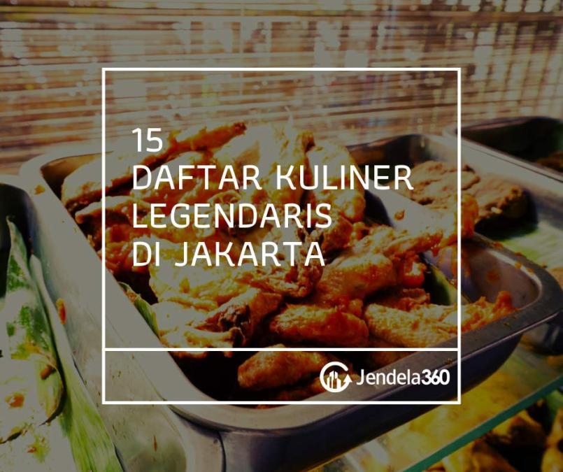 15 Kuliner Legendaris Di Jakarta Nomor Tujuh Bikin Ngiler
