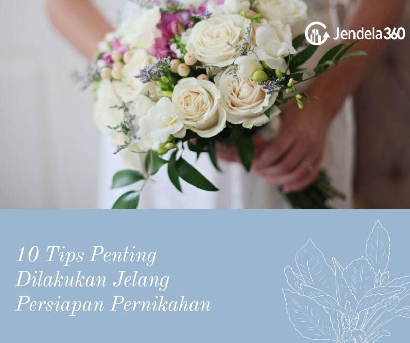 10 Tips Penting Dilakukan Jelang Persiapan Pernikahan