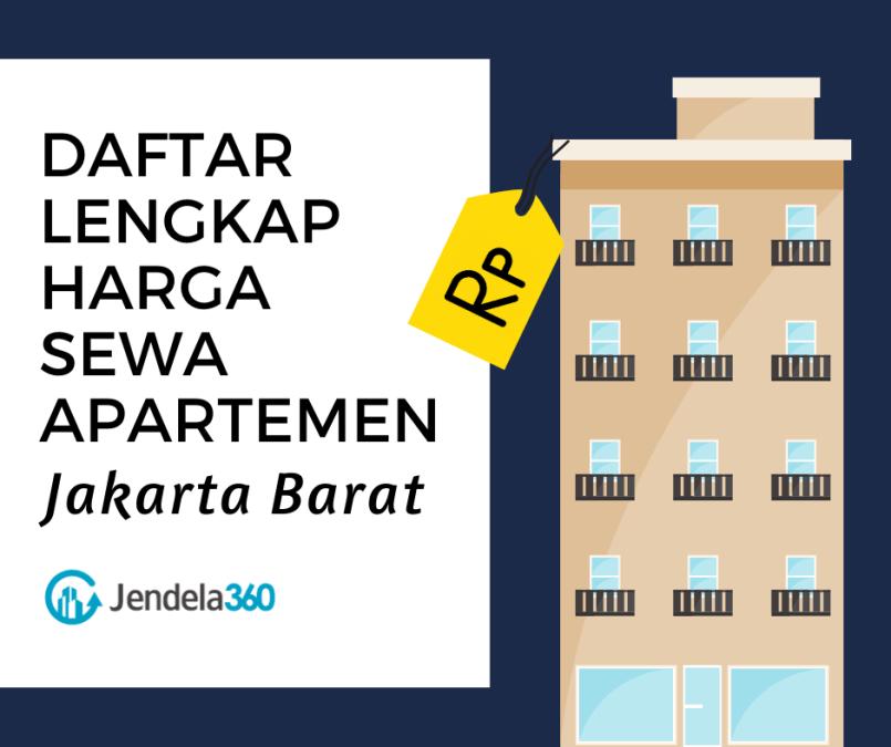 Daftar 20+ Harga Sewa Apartemen Jakarta Barat Terlengkap Tahun 2019