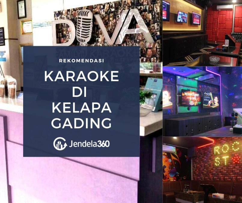 6 Rekomendasi Tempat Karaoke di Kelapa Gading Terpopuler