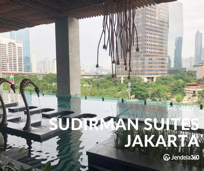 Sudirman Suites Jakarta Apartment Review & Ratings