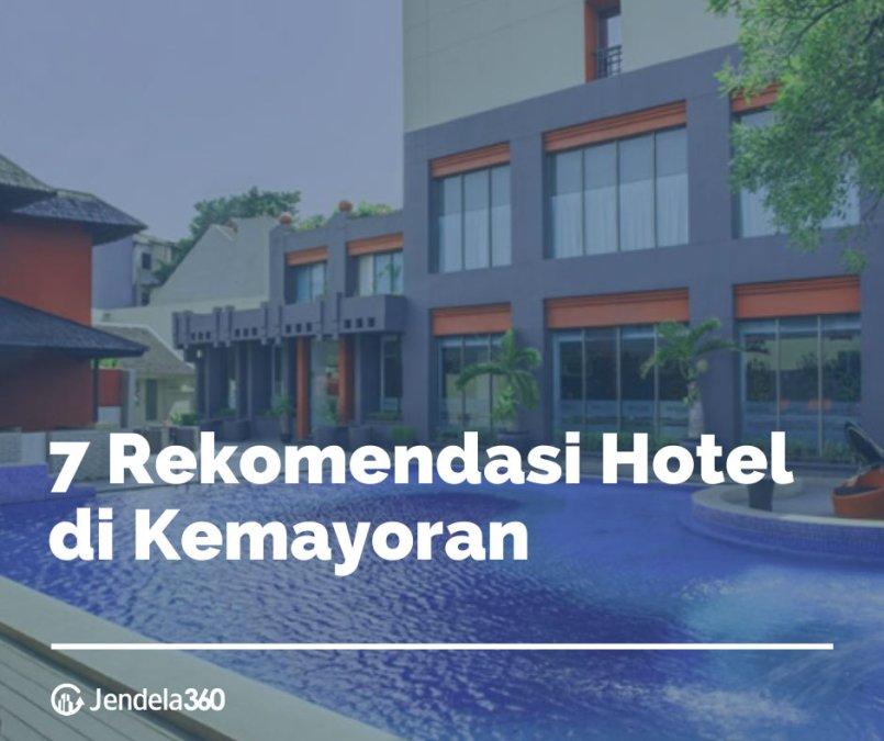 7 Rekomendasi Hotel di Kemayoran Dekat Dengan JIEXPO